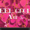 Thumbnail image for Feels Good Video, Volume 3