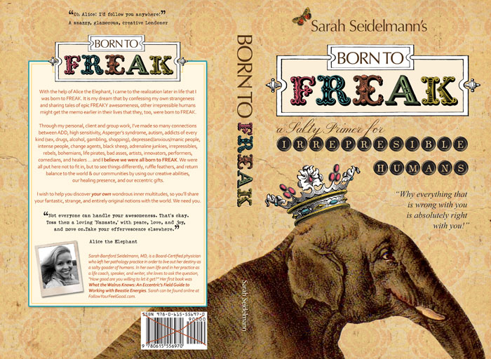Born to FREAK: A Salty Primer for Irrepressible Humans [Kindle Edition] Sarah Bamford Seidelmann MD (Author)