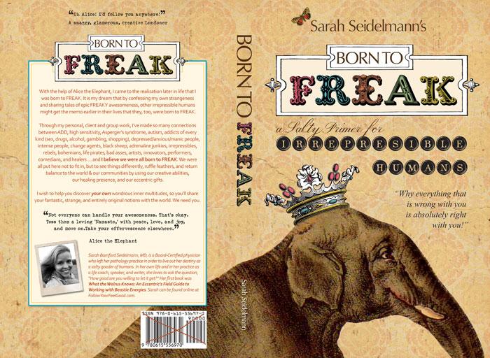 Born to FREAK: A Salty Primer for Irrepressible Humans [Kindle Edition] Sarah Bamford Seidelmann MD (Author)